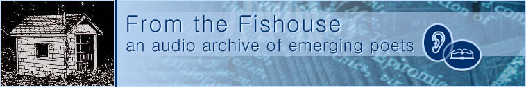 From the Fishouse: an audio archive of emerging poets